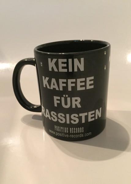"""Tasse """"KEIN KAFFEE FÜR RASSISTEN"""""""